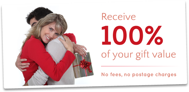 Receive 100% of Your Gift Value
